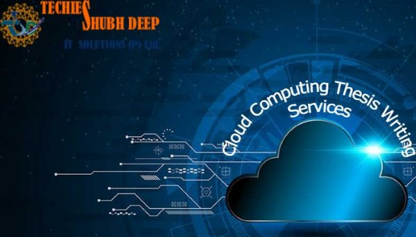 CLOUD COMPUTING THESIS WRITING SERVICES