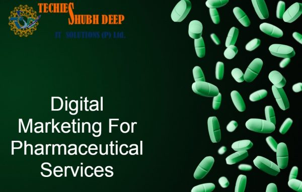Digital marketing for pharmaceutical services