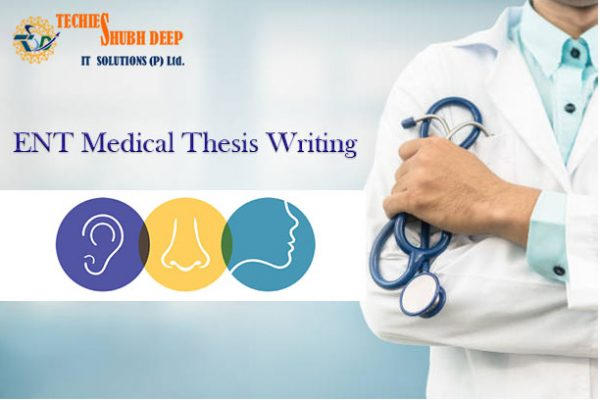 ENT THESIS WRITING SERVICES |ENT Thesis Writing in 2021