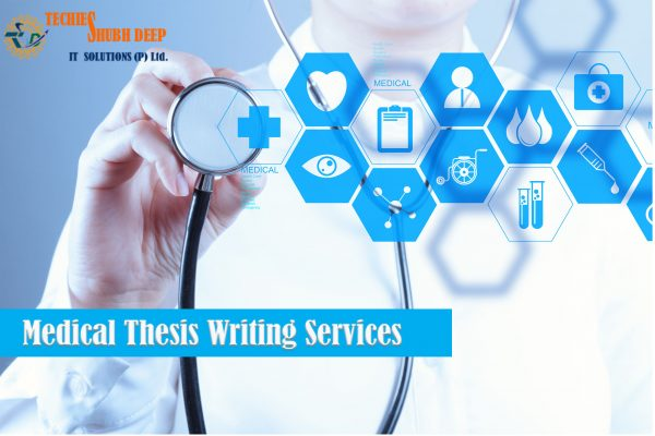 Medical Thesis Writing Services |Medical Thesis Writing in 2021