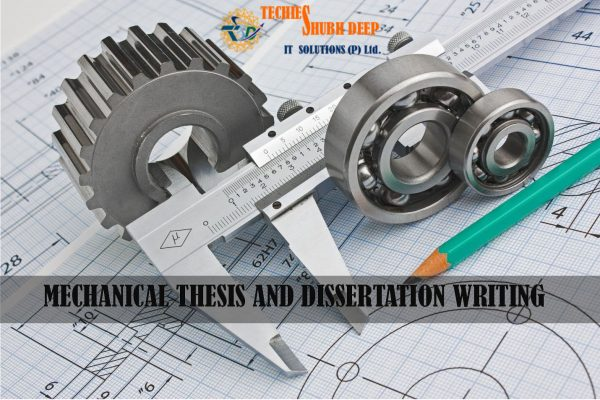 Mechanical Thesis Writing Services | Mechanical Dissertaion in 2021