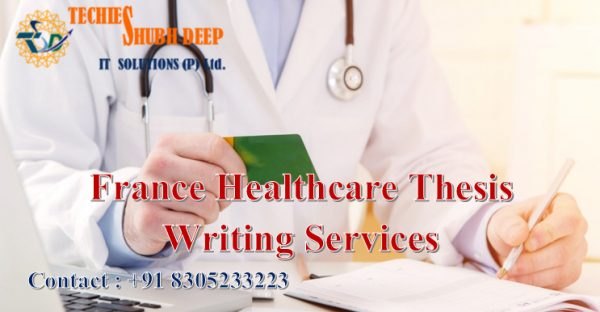 France Healthcare Thesis Writing Services